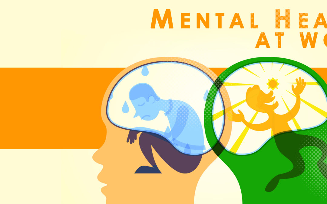 Mental Health and it's Importance in the Workplace